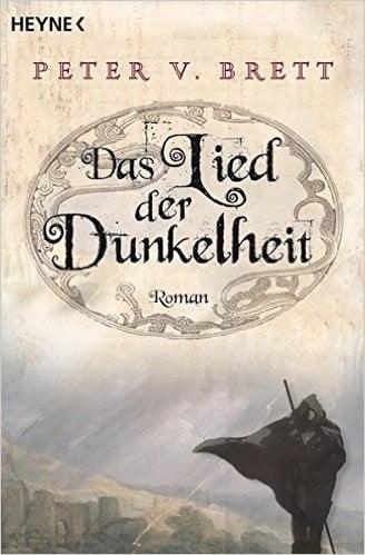 """""""Das Lied der Dunkelheit"""" von Peter V. Brett"""