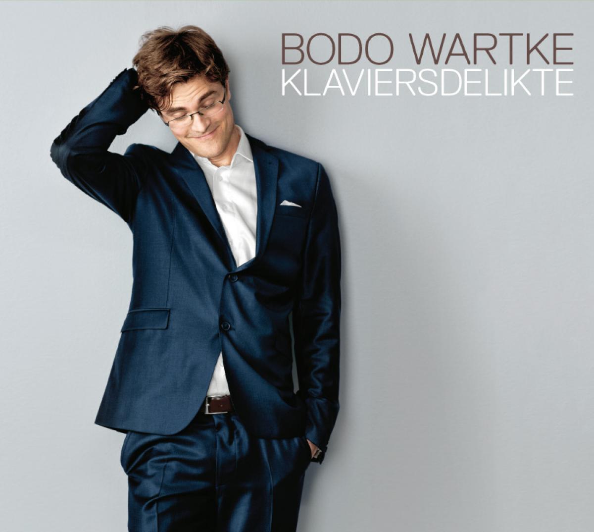 Klaviersdelikte - Bodo Wartke