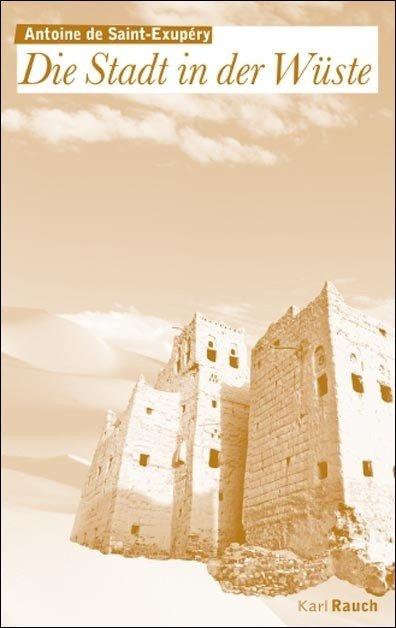 Saint-Ex - Die Stadt in der Wüste