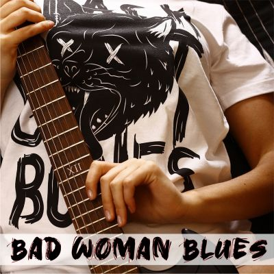 Bad Woman Blues - Cover
